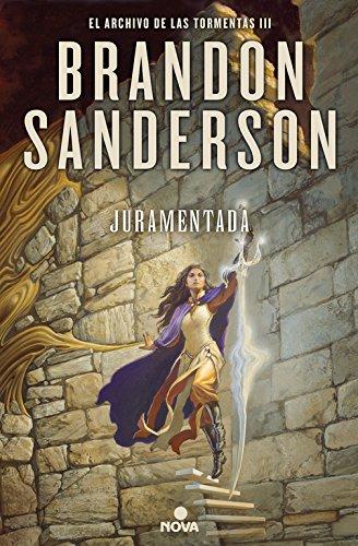 Juramentada Oathbringer/ Sworn Oathbringer (El Archivo De Las Tormentas) por Brandon Sanderson