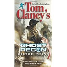 Tom Clancy's Ghost Recon: Choke Point by Peter Telep (2012-12-31)