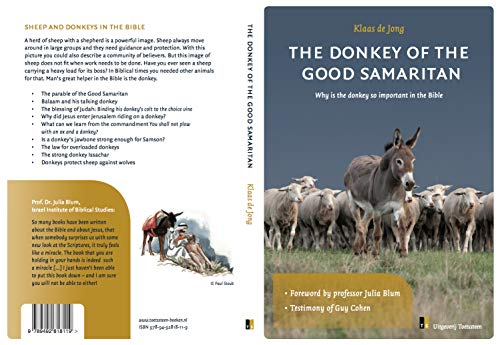 Be a donkey for the Good Samaritan: Why are donkeys so important in the Bible? (English Edition)