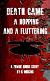 Death Came A Hopping and A Fluttering (English Edition)