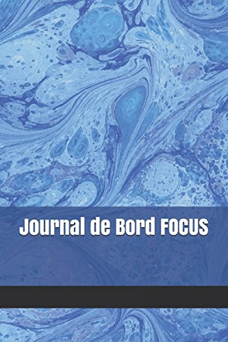 Journal de Bord FOCUS