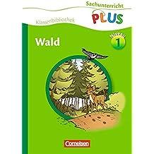 Sachunterricht plus - Grundschule - Klassenbibliothek: Wald