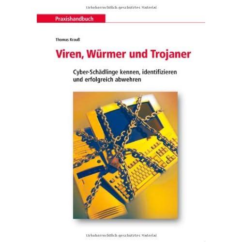 Viren, Würmer und Trojaner