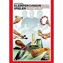 Kleinpercussion spielen: Agogos, Cabassa, Claves, Campana, Güiro, Güira, Maracas, Shaker, Tambourine, Triangel, Multipercussion