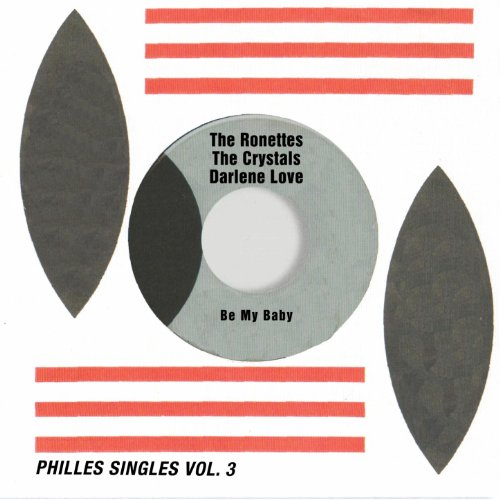 Be My Baby (Philles Singles, V...