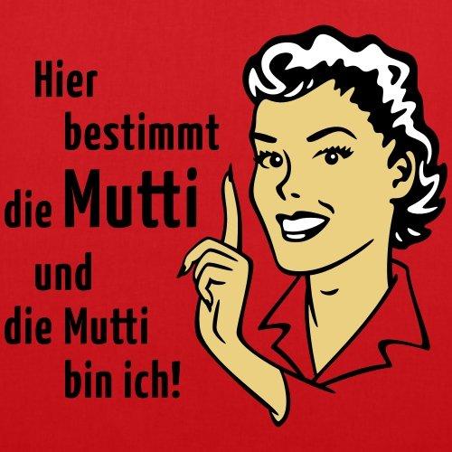 Spreadshirt Hier Bestimmt Die Mutti Witziger Spruch Stoffbeutel Rot
