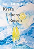 Kreta Lebens Reisen - Sabine Böker