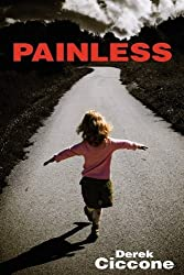 Painless by Derek Ciccone (2009-09-08)
