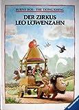 Der Zirkus Leo Löwenzahn - Burny Bos