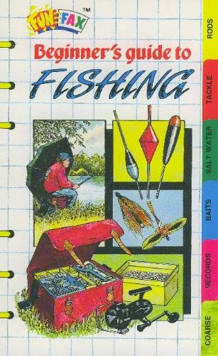 Beginner's Guide to Fishing (Funfax S.)