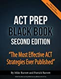 Best Act Preps - ACT Prep Black Book: The Most Effective ACT Review