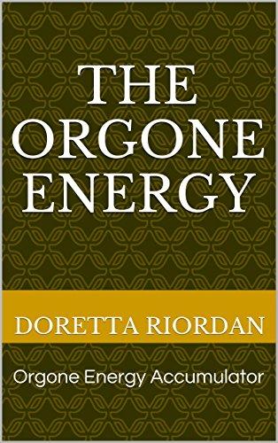 The Orgone Energy: Orgone Energy Accumulator (English Edition)