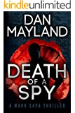 Death of a Spy (A Mark Sava Spy Novel Book 4)