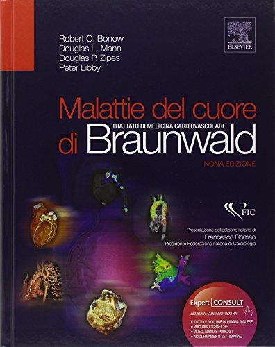 Malattie del cuore di Braunwald. Trattato di medicina