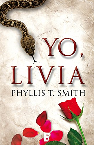 Yo, Livia por Phyllis T. Smith
