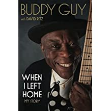 When I Left Home: My Story (English Edition)