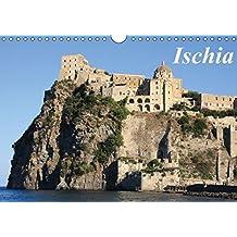 Ischia (Wandkalender 2017 DIN A4 quer): Ischia - die grüne Insel im Golf von Neapel (Monatskalender, 14 Seiten ) (CALVENDO Orte)