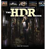 [(The HDR Book: Unlocking the Pros Hottest Post-Processing Techniques )] [Author: Rafael Concepcion] [Apr-2014]