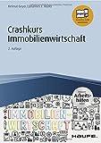 Crashkurs Immobilienwirtschaft - inkl. Arbeitshilfen online (Haufe Fachbuch) - Helmut Geyer, Johannes Müller