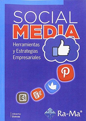 Social Media. Herramientas Y Estrategias