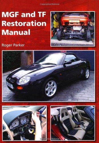 MGF and TF Restoration Manual por Roger Parker