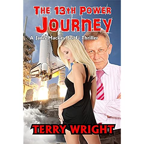 The 13th Power Journey (The 13th Power Trilogy Book 2) (English Edition)