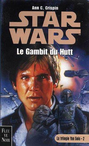 Star wars : Le gambit du hutt