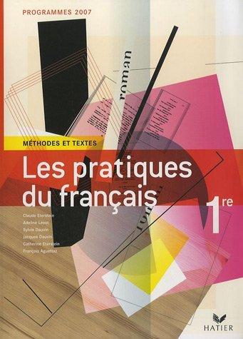 Les Pratiques du franais 1e by Claude Eterstein (2007-05-16)