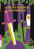 14 récits de Merlin l'enchanteur (Castor Poche) (French Edition)