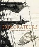 Explorateurs : De l'antiquité à nos jours