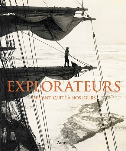 Explorateurs : De l'antiquité à nos jours par Alasdair Macleod