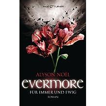 Evermore - Für immer und ewig  -: Roman