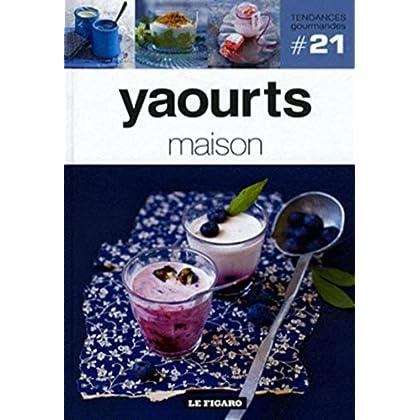 Yaourts maison - Volume 21
