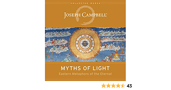 Download Myths Of Light Eastern Metaphors Of The Eternal By Joseph Campbell