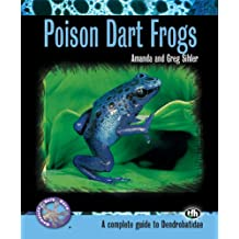 Poison Dart Frogs (Complete Herp Care)