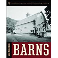 Barns: Norton Library of Congress Visual Sourcebook in Architecture, Design and Engineering (Library of Congress Visual Sourcebooks) by John Michael Vlach (23-May-2003) Hardcover