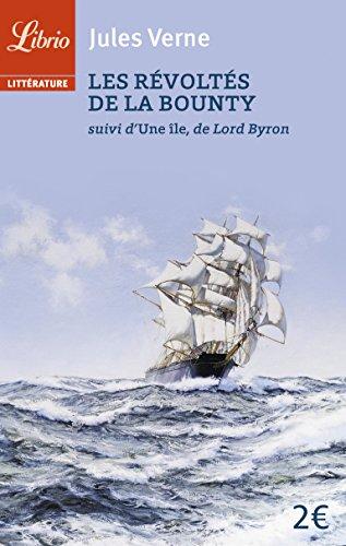 Les révoltés de la Bounty : Suivi de L'île, de Lord Byron