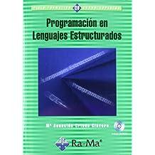 Programación en lenguajes estructurados.