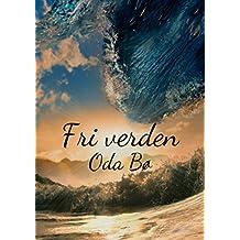 Fri verden (Norwegian Edition)