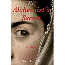The Alchemist's Secret: A novel