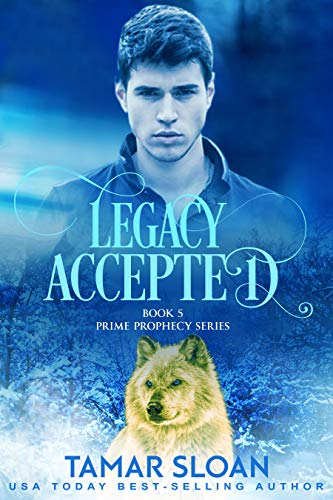 Legacy Accepted: Prime Prophecy Series 5 (English Edition) eBook ...