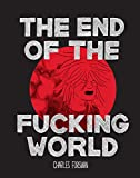 The end of the fucking world (Graphic novel)