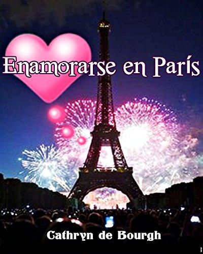 Enamorarse en París por Cathryn de Bourgh
