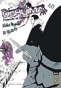Ushijima, l'usurier de l'ombre Edition simple Tome 40