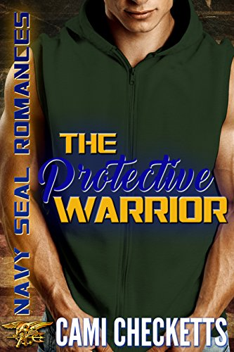 The Protective Warrior (Navy SEAL Romances) (English Edition) Prime Ebook-lending-library