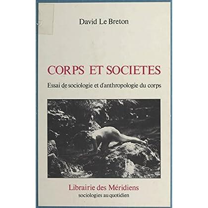 Corps et Société : Essai de sociologie et anthropologie du corps (Méridiens Sciences Humaines)