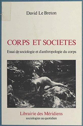 Corps et Société : Essai de sociologie