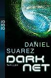DARKNET (Die DAEMON-Romane, Band 2) - Daniel Suarez