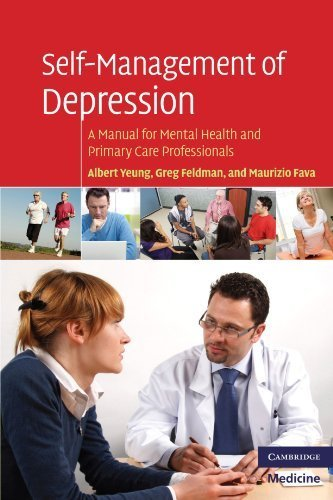 Self-Management of Depression: A Manual for Mental Health and Primary Care Professionals (Cambridge Medicine (Paperback)) by Albert Yeung (2009-11-16)