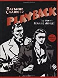 Playback: A Graphic Novel by Raymond Chandler (2006-07-13)